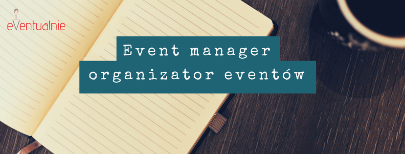 Grupa event manager, organizator eventów